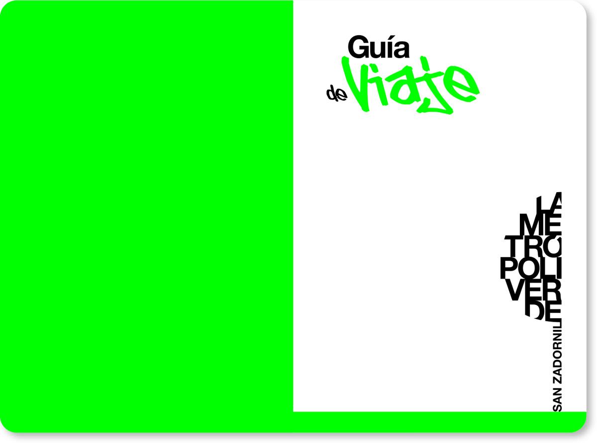 LA METROPOLI VERDE GUIA DE VIAJE 003