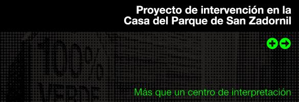 LA METROPOLI VERDE PROYECTO INTERVENCION CASA SAN ZADORNIL 01